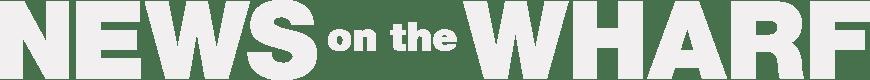 NEWS on the WHARF